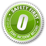 Safety First - Zero incident record